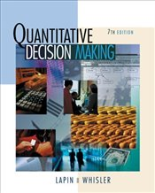 Quantitative Decision Making 7E : with Updated Decision Tools Suite and Spreadsheet Applications CD - Lapin, Lawrence L.