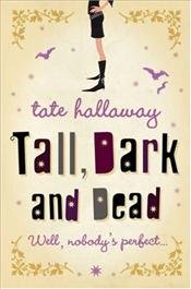 Tall, Dark and Dead - Hallaway, Tate