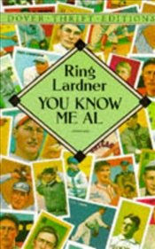 You Know Me Al - Lardner, Ring