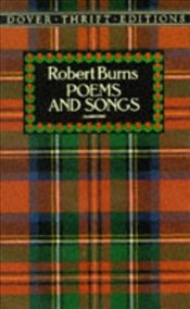 Poems and Songs - Burns, Robert