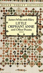 Little Orphant Annie and Other Poems - Riley, Whitcomb James