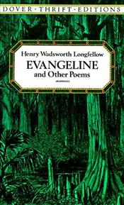 Evangeline and Other Poems - Longfellow, Henry Wadsworth