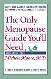 Only Menopause Guide Youll Need - Moore, Michele