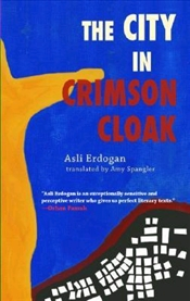 City in the Crimson Cloak - Erdoğan, Aslı
