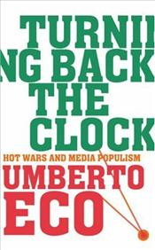 Turning Back the Clock - Eco, Umberto