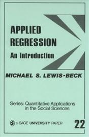 Applied Regression : An Introduction - Quantitative Applications in the Social Sciences - Lewis-Beck, Michael S.