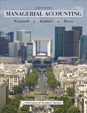 Managerial Accounting 4e : Tools for Business Decision Making - Weygandt, Jerry J.