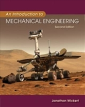 Introduction to Mechanical Engineering 2e - Wickert, Jonathan