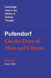 Pufendorf : On the Duty of Man and Citizen According to Natural Law - Pufendorf, Samuel