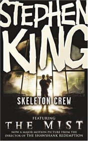 Skeleton Crew (MIST FILM TIE-IN) - King, Stephen