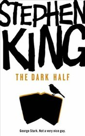 Dark Half - King, Stephen
