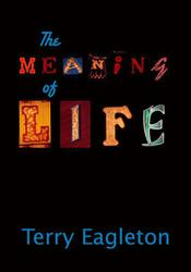 Meaning of Life - Eagleton, Terry