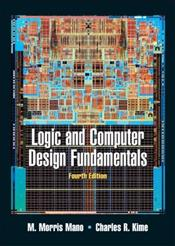 Logic and Computer Design Fundamentals 4E - Mano, M. Morris