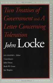 Two Treatises of Government and a Letter Concerning Toleration - Locke, John