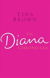 Diana Chronicles - Brown, Tina