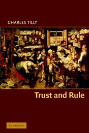 Trust and Rule - Tilly, Charles