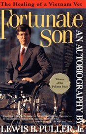Fortunate Son : The Autobiograpy of Lewis B. Puller, Jr. - Puller, B. Lewis