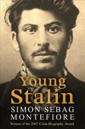 Young Stalin - Montefiore, Simon Sebag
