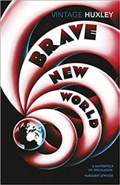 Brave New World - Huxley, Aldous