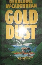 Gold Dust - McCaughrean, Geraldine