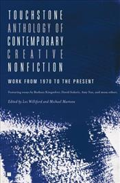 Anthology of Contemporary Creative Nonfiction : Work from 1970 to the Present  - WILLIFORD, LEX