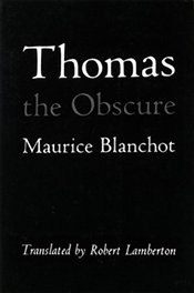 Thomas the Obscure - Blanchot, Maurice