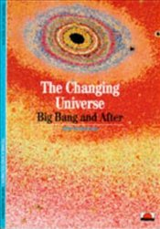 Changing Universe : Big Bang And After  - Thuan, Thrinh Xuan
