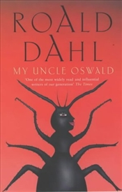 My Uncle Oswald - Dahl, Roald