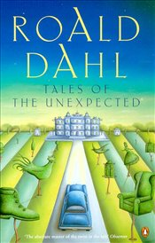 Tales of the Unexpected - Dahl, Roald