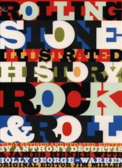 ROLLING STONE - ILLUSTRATED HISTORY OF ROCK&ROLL - CURTIS, ANTHONY DE