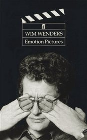 EMOTION PICTURES : Reflections on the Cinema - WENDERS, WIM