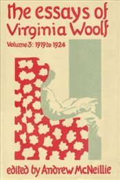 Essays of Virginia Woolf Vol. 3 - Woolf, Virginia