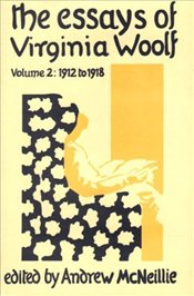 Essays of Virginia Woolf Vol. 2 - Woolf, Virginia