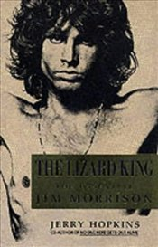 Lizard King : The Essential Jim Morrison - HOPKINS, JERRY