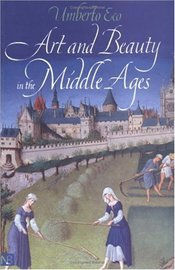 Art and Beauty in the Middle Ages 2e - Eco, Umberto