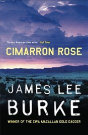 Cimarron Rose - Burke, James Lee