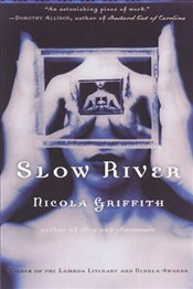 Slow River - Griffith, Nicola