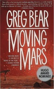 Moving Mars - Bear, Greg