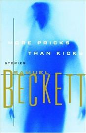 More Pricks Than Kicks - Beckett, Samuel