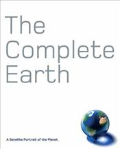 Complete Earth : Satellite Portrait of Our Planet - Palmer, Douglas