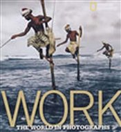 Work : World in Photographs - Protzman, Ferdinand