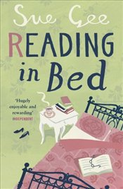 Reading in Bed - Gee, Sue