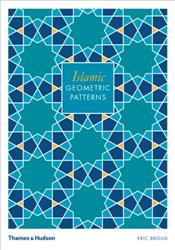 Islamic Geometric Patterns - Broug, Eric