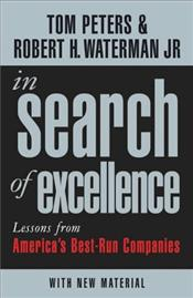 In Search of Excellence 2e : Lessons from Americas Best-Run Companies - Peters, Tom