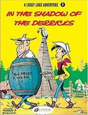 Lucky Luke Adventure Vol.5 : In the Shadow of the Derricks - Goscinny, Rene