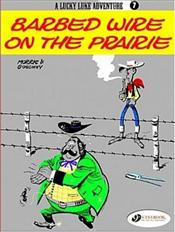 Lucky Luke Adventure Vol.7 : Barbed Wire on the Prairie - Goscinny, Rene