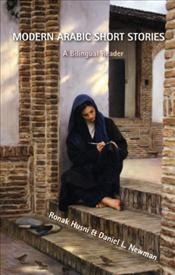 Modern Arabic Short Stories : A Bilingual Reader - Twelve Stories by Contemporary Masters from Moroc - Husni, Ronak
