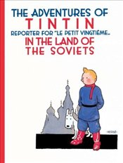 Adventures of TinTin in the Land of the Soviets - Herge,