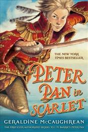 Peter Pan in Scarlet - McCaughrean, Geraldine