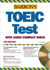 TOEIC Test with Audio CDs 4e - Lougheed, Lin